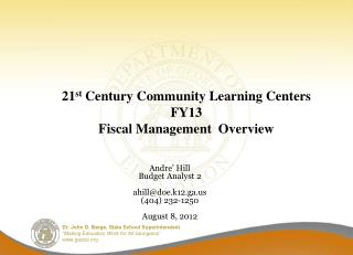 21 st  Century Community Learning Centers  FY13 Fiscal Management  Overview