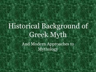 Historical Background of Greek Myth