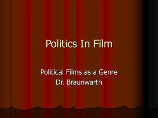 Politics In Film