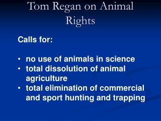 Tom Regan on Animal Rights