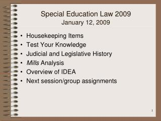 Special Education Law 2009 January 12, 2009