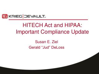 HITECH Act and HIPAA: Important Compliance Update