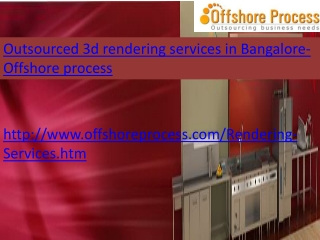 Outsource 3d Rendering Services in Bangalore-Offshore proces