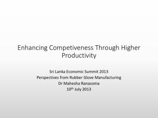 Enhancing Competiveness Through Higher Productivity
