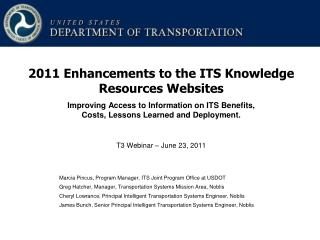 Improving Access to Information on ITS Benefits, Costs, Lessons Learned and Deployment. T3 Webinar – June 23, 2011