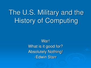 The U.S. Military and the History of Computing