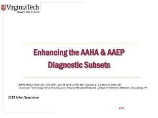 Enhancing the AAHA & AAEP Diagnostic Subsets
