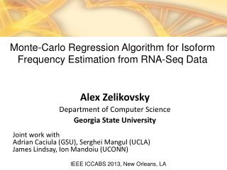 Alex  Zelikovsky Department of Computer Science Georgia State University Joint work with  Adrian  Caciula  (GSU),  Serg