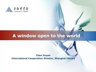 A window open to the world