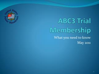 ABC3 Trial Membership