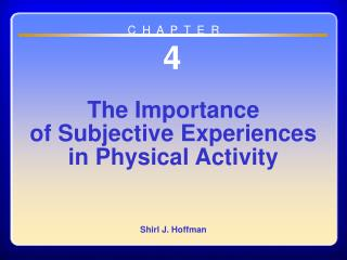 Chapter 04 The Importance of Subjective Experiences in Physical Activity