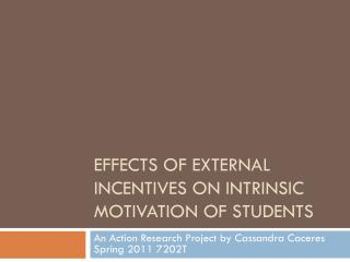 Effects of external Incentives on Intrinsic Motivation of Students