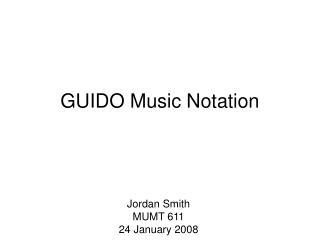 GUIDO Music Notation