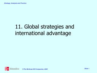 11. Global strategies and international advantage