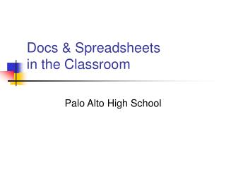 Docs & Spreadsheets  in the Classroom