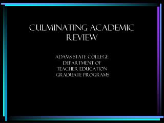 Culminating Academic Review