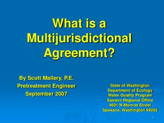 What is a    Multijurisdictional Agreement?