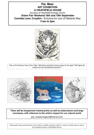 Pat. Mear ART EXHIBITION  in HEATHFIELD HOUSE  Courtesy of Heathfield Ecology Centre  Green Fair Weekend 18th and 19th S