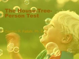 The House-Tree-Person Test