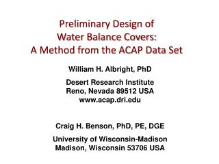Preliminary Design of  Water Balance Covers:  A Method from the ACAP Data Set