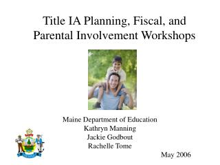 Title IA Planning, Fiscal, and Parental Involvement Workshops
