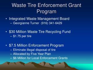 Waste Tire Enforcement Grant Program