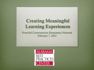 Creating Meaningful  Learning Experiences