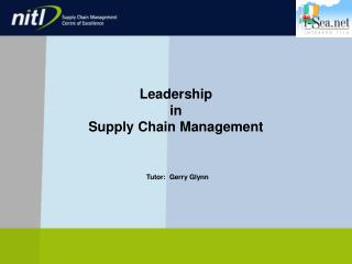 Leadership  in  Supply Chain Management