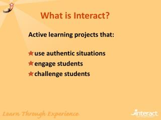What is Interact?