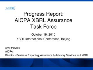 Progress Report: AICPA XBRL Assurance Task Force