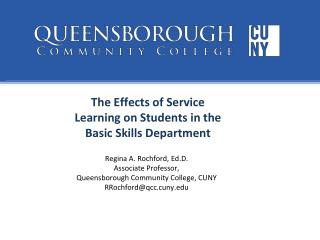 The Effects of Service  Learning on Students in the  Basic Skills Department
