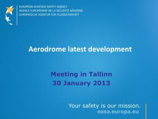 Aerodrome latest development