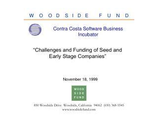 850 Woodside Drive  Woodside, California  94062  (650) 368-5545 www.woodsidefund.com