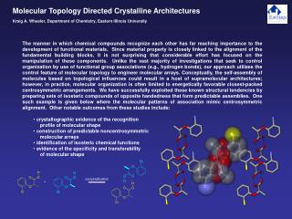 Molecular Topology Directed Crystalline Architectures