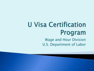 U Visa Certification Program
