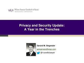 Privacy and Security Update:  A Year in the Trenches