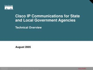 Cisco IP Communications for State and Local Government Agencies Technical Overview