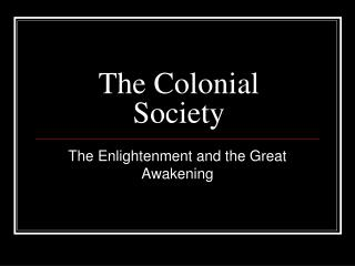 The Colonial Society