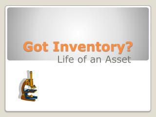 Got Inventory?
