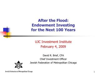 After the Flood: Endowment Investing  for the Next 100 Years
