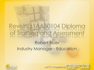 Revising TAA50104 Diploma of Training and Assessment