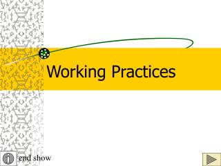 Working Practices