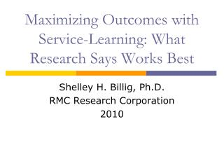 Maximizing Outcomes with Service-Learning: What Research Says Works Best