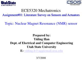ECE5320 Mechatronics Assignment#01: Literature Survey on Sensors and Actuators  Topic: Nuclear Magnet Resonance (NMR) s