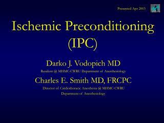 Ischemic Preconditioning IPC