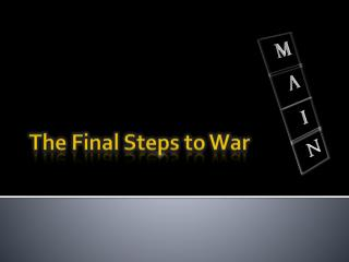 The Final Steps to War
