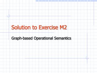 Solution to Exercise M2