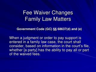 Fee Waiver Changes  Family Law Matters