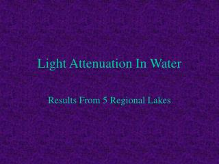 Light Attenuation In Water
