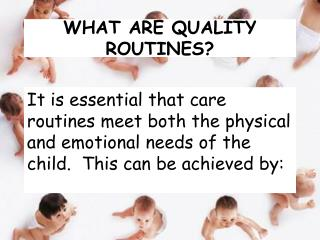 WHAT ARE QUALITY ROUTINES?